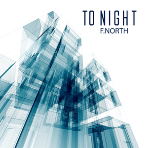 F.North - To Night (Undercover Sbg)