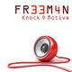 FR33M4N Knock O Motive