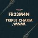 FR33M4N Triple Charm