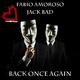 Fabio Amoroso & Jack Bad Back Once Again