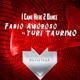 Fabio Amoroso & Yuri Taurino - I Came Here 2 Dance