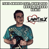 House of Jesus Remix by Fabio Amoroso feat. Henry Pass mp3 download