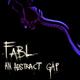 Fabl An Abstract Gap