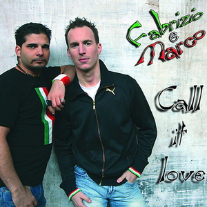 Fabrizio e Marco - Call it love (ARC-Records Austria)