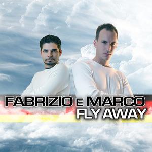 Fabrizio e Marco - Fly Away (ARC-Records Austria)