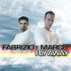 Fabrizio e Marco Fly Away