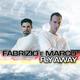 Fabrizio e Marco Fly Away
