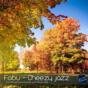 Fabu - Cheezy Jazz (Mycore-Records)