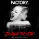 Factory Band Down to You(Da Breakers Remix)