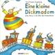 Fakstheater Augsburg Eine Kleine Dickmadam - Eine Reise In Die Welt Der Kinderlieder