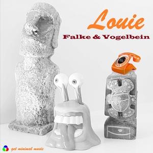 Falke & Vogelbein - Louie (Get Minimal Music)