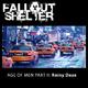 Fallout Shelter Age of Men, Pt. 2: Rainy Daze