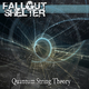 Fallout Shelter Quantum String Theory
