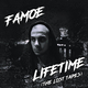 Famoe Lifetime (The Lost Tapes)