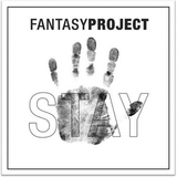 Stay and More by Fantasy Project mp3 download