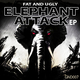 Fat And Ugly Elephant Attack Ep