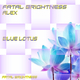 Fatal Brightness Alex Blue Lotus