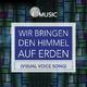 Fcg Music - Wir bringen den Himmel auf Erden (Visual Voice Song)