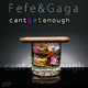Fefe & Gaga Cant Get Enough