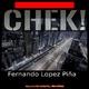 Fernando Lopez Piña - Chek!
