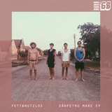 Sânpetru Mare - EP by Fett & Nutzlos mp3 download