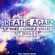 Filip Wake & Charlie Vallely Ft. Gerald G  Breathe Again