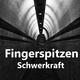Fingerspitzen - Schwerkraft