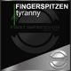 Fingerspitzen Tyranny