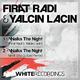 Firat Radi & Yalcin Lacin Walks the Night