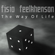 Fisio Feelkhenson The Way of Life