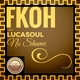 Fkoh feat. Lucasoul - No Shame