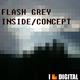 Flash Grey Inside / Concept