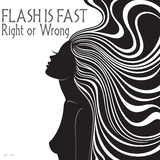 Right or Wrong by Flash Is Fast mp3 download