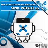 Sink World Ep by Flex & Kriss Lieven mp3 download