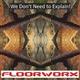 Floorworx We Don't Need to Explain!