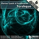 Florian Tyack & Funkbrainer Turshque