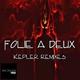 Folie a Deux Kepler Remixes