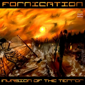 Fornication - Invasion of the Terror (Dawn Of Music)