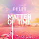 Foxso - Matter of Time