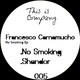 Francesco Carnamucho No Smoking Ep