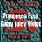 Tasty Juicy Violet (Original Mix) by Francesco Esse mp3 downloads
