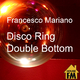 Francesco Mariano Disco Ring - Double Bottom