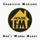 Francesco Mariano - Don't Wanna Marry