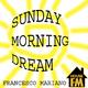 Francesco Mariano Sunday Morning Dream