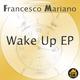 Francesco Mariano Wake Up - EP