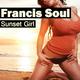 Francis Soul Sunset Girl