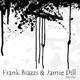 Frank Biazzi & Jamie Dill Bipolar