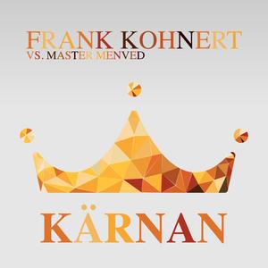Frank Kohnert vs. Master Menved - Kärnan (Q-line Records)
