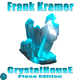 Frank Kramer Crystalhouse