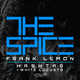 Frank Lemon & White Locusts The Spice / Hashtag